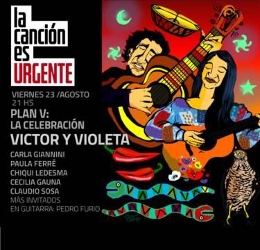 """Violeta Parra y Víctor Jara serán homenajeados en el Ciclo """"La canción es urgente"""""""